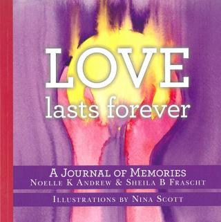 """""""Love Lasts Forever"""" journal cover"""