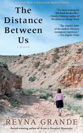 "Book cover of ""The Distance Between Us: a Memoir by Reyna Grande"""