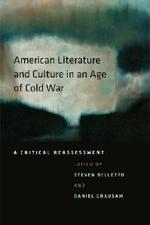 cover image for American Literature and Culture in an Age of Cold War