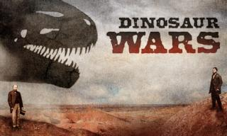 "A poster with the words ""Dinosaur Wars,"" the head of a dinosaur and two men, each on one side of the poster"