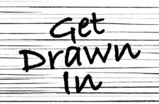 get drawn in line drawing