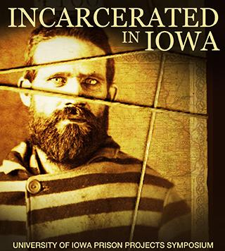 incarcerated in iowa poster image, featuring inmate portrait