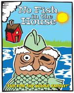 no fish in the house poster