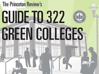 "Graphic that reads ""The Princeton Review's Guide to 322 Green Colleges."""