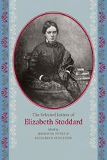 cover for The Selected Letters of Elizabeth Stoddard