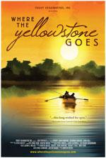 Poster art for film Where the Yellowstone Goes