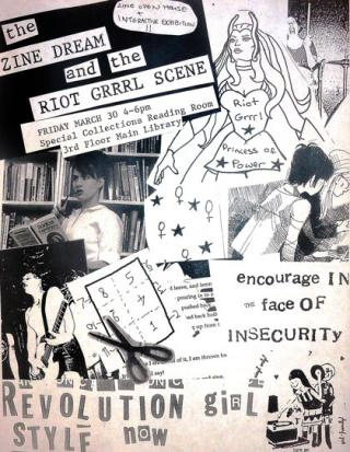 "zine style poster promoting ""The Zine Dream and the Riot Grrrl Scene"""