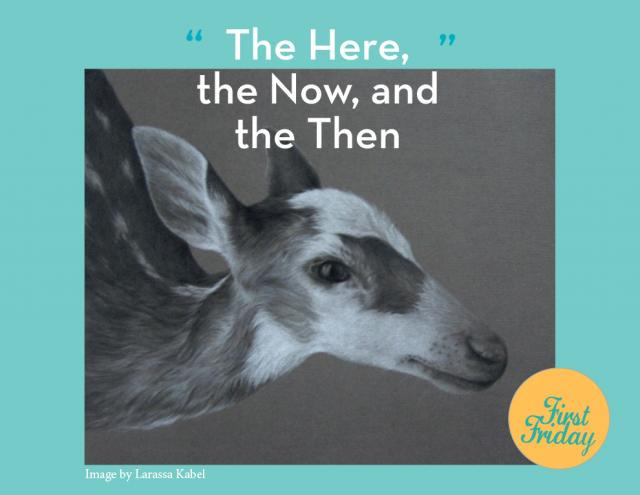 "A photo of a deer head with the words ""The Here, the Now, and the Then"""