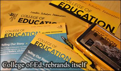 Examples of the new College of Education brand