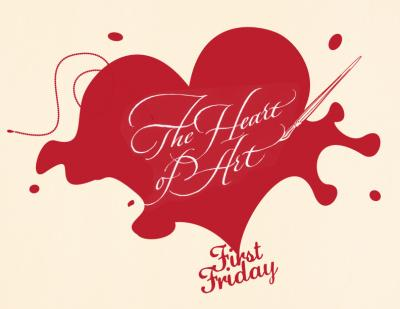 "A drawing of a valentine heart with splashy outlines and the words ""The Heart of Art, First Friday"""