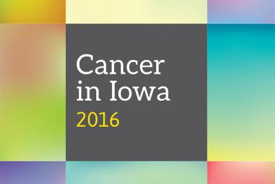 cancer in iowa report cover