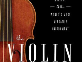 "Partial image of book jacket of ""The Violin: A Social History of the World's Most Versatile Instrument"""