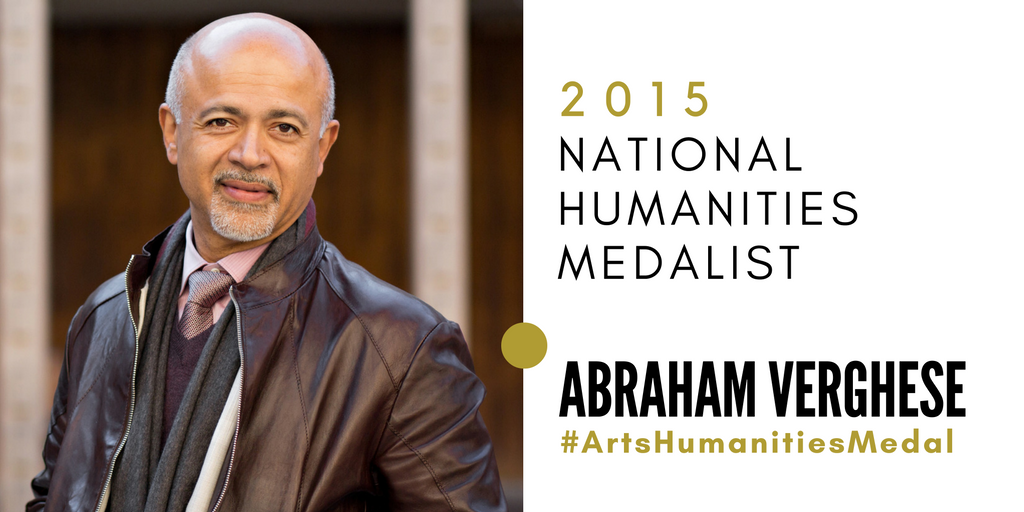 UI alumnus Abraham Verghese was awarded the 2015 National Humanities Medal.